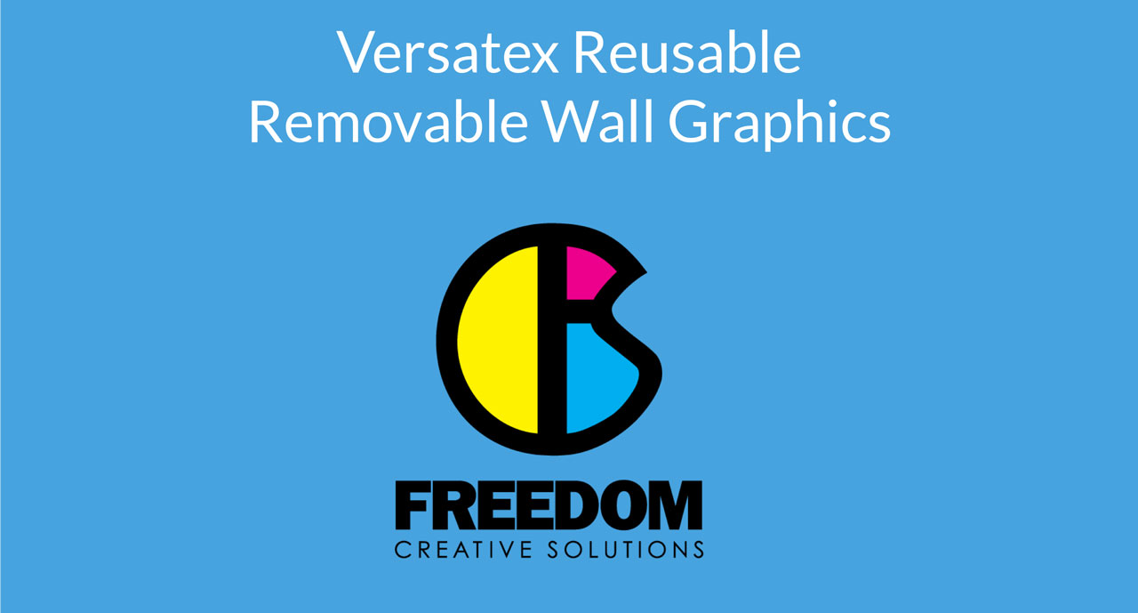 versatex reusable removable wall graphics freedom creative solutions